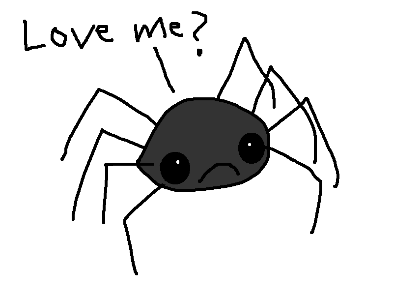 Allie is a wonderful cartoonist and writer (http://hyperboleandahalf.blogspot.com) but she's wrong, wrong, wrong about spiders.